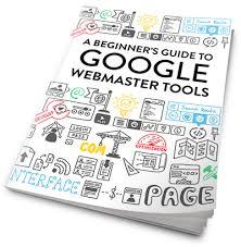 Webmaster a beginner u0027s guide to google webmaster tools vr marketing blog