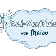 maico bad ventilatoren top marken badlüfter infos tipps