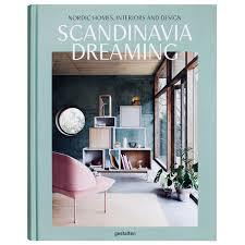 Scandinavia Dreaming Nordic Homes Interiors And Design