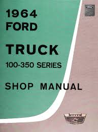 DEMO - 1964 Ford Truck Shop Manual (100-350 Series) 1964 Ford F100 For Sale Classiccarscom Cc1042774 Fordtruck 12 64ft1276d Desert Valley Auto Parts Looking A Vintage Bring This One Home Restored Interior Of A Ford Step Side F 100 Ideas Truck Hot Rod Network Pickup Ozdereinfo Demo Shop Manual 100350 Series Supertionals All Fords Show Old Trucks In Pa Better Antique 350 Dump 1962 Short Bed Unibody Youtube Original Ford City Size Diesel Delivery Truck Brochure 8