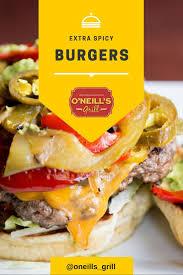 Sofa King Juicy Burger by 52 Best O U0027neill U0027s Grill Menu Images On Pinterest Grilling Menu