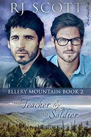 The Teacher And Soldier Ellery Mountain Book 2 By Scott RJ