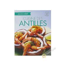 cuisine des antilles cuisine des antilles marabouchef