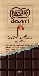 fr nestlé dessert les 170 meilleures recettes collectif