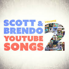 YouTube Songs Vol 2 Scott Brendo