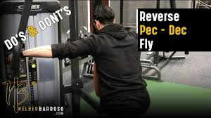 Pec Deck Flye Alternative by Do U0027s And Don U0027ts Of The Reverse Pec Deck Fly Youtube