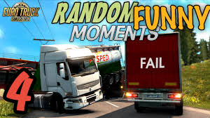 Euro Truck Simulator 2 Multiplayer Random & Funny Moments #4 - YouTube