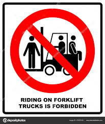 100 Signs For Trucks Riding On Forklift Trucks Is Forbidden Symbol Occupational Safety