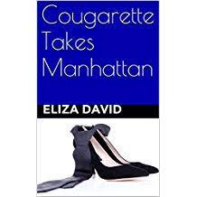 Cougarette Takes Manhattan The Series Book 3