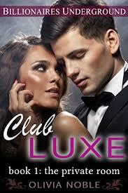 Club Luxe 1 The Private Room Billionaires Underground