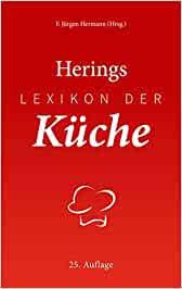 herings lexikon der küche de herrmann f jürgen