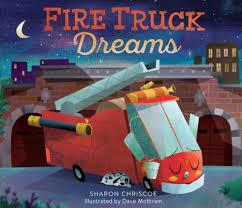 Amazon.com: Fire Truck Dreams (9780762462858): Sharon Chriscoe, Dave ...