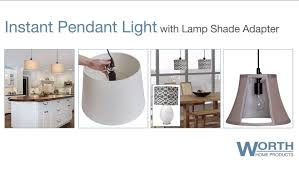 Uno Fitter Table Lamp Shades by Worth Home Products Lamp Shade Pendant Conversion Kit Youtube