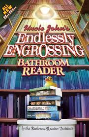Uncle Johns Bathroom Reader Facts by Uncle John U0027s Endlessly Engrossing Bathroom Reader By Bathroom