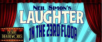 Laughter On The 23rd Floor Script by Neil Simon U0027s Hysterical 50 U0027s Comedy Laughter On The 23rd Floor