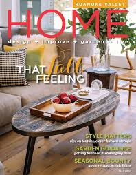 Roanoke Valley HOME Fall 2017 By West Willow Publishing ...