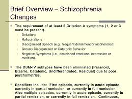 schizophrenia differential diagnosis and the dsm 5 changes from