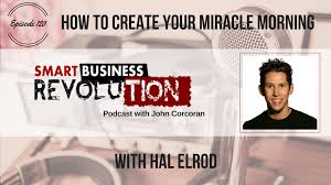 100 John Elrod Hal Smart Business Revolution Corcoran Smart