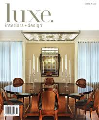 100 Residential Interior Design Magazine LUXE S Chicago 16 By Sandow Media Issuu