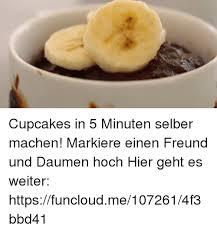 Cupcakes In 5 Minuten Selber Machen Markiere Einen Freund Und