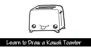 Learn To Draw A Kawaii Toaster
