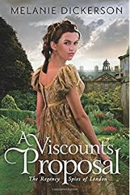 A Viscounts Proposal The Regency Spies Of London