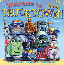 Welcome To Trucktown! | Book By Jon Scieszka, David Shannon, Loren ... Big Book Of Trucks At Usborne Books Home Organisers Garbage Truck Video Tough Trucks Book Read Along Youtube The Best 5 For Food Entpreneurs Floridas Custom Calgary Public Library Joes Trailer Joe Mathieu 3 A Train Getting Young Readers Moving Prtime Epic Amazing Childrens Unlimited Australian Working Volume Bellas Red Truck From The Stephanie Meyers Twilight Books And Little Blue Sensory Play Activity Preschoolers One Great Book Kids