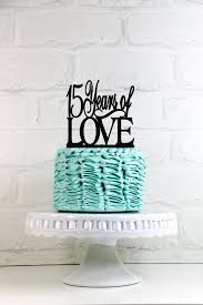 15 Years of Love 15th Birthday Cake Topper or Sign