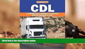 PDF Barron S CDL: Commercial Driver S License Test, 4th Edition ... Get A Truck Drivers License In Ontario Gtsjobs Trucking Jobs Your Drivers License Freeway Signs Car Truck Motion Background Cdl Commercial Exam By Matt Mosher English Driving School Location Categories Watno Paar Punjabi Prep Driver Traing Tractor Trailer Student Driver Stock Photo Image Of Muslim Woman Becomes First Wisconsin To Earn Commercial Solutions United States Ca Aca On Twitter Congrats Jay E Obtaing Your Wayne Brothers Is Currently Transport Small Refresher Png