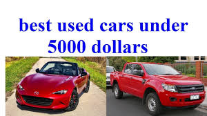 Best Used Cars Under 5000 Dollars - Best Car News - YouTube Used Cars Griffin Ga Trucks Motor Max Smithfield Nc Boykin Motors Getting A Truck Loan Despite Bad Credit Rdloans Norcal Motor Company Diesel Auburn Sacramento Pickup Under 5000 Best Of Buy Or Lease Vehicles In Inspirational Elegant 20 Pick Up Toprated For 2018 Edmunds Cant Afford Fullsize Compares 5 Midsize Pickup Trucks Summer Projects For Most Reliable Resource Denver And In Co Family