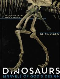 Dinosaurs Marvels Of Gods Design The Science Biblical Account