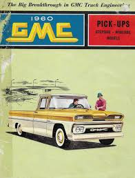 Front Page (pg 1 Of 8) Of Original, Canadian 1960 GMC Truck Brochure ... 1960 Gmc Truck Drawstring Bags By Havencandc Redbubble C10 Billet Door Handles 601987 Chevy Trucks Youtube Customer Gallery To 1966 1500 For Sale Classiccarscom Cc1173530 196066 Chevygmc Ecklers Automotive Parts 01966 Chrome Tilt Steering Column Floor Shift Manual 1000 12 Ton Sale 53710 Mcg Amazoncom Liberty Classics Spec Cast Sentry Hdware 6066 Hood And Grille Combos The 1947 Present Chevrolet Ck 10 Long Bed Mp World Pickup Cc7488 1963 Truck Rat Rod Bagged Air Bags 1961 1962 1964 1965