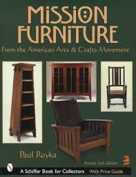 Mission Furniture Collector Reference incl Arts Crafts Stickley