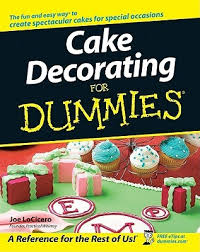 Cake Decorating Books Free by Cake Decorating For Dummies By Joe Locicero