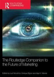 The Routledge Companion To Future Of Marketing