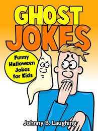 Halloween Riddles And Jokes For Adults by Ghost Jokes Funny Halloween Jokes For Kids Kindle Edition By