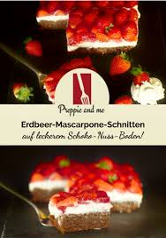 erdbeer mascarpone schnitten leckerer schoko nuss kuchen