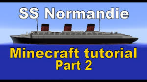 Roblox Rms Olympic Sinking by Minecraft Ss Normandie Tutorial Part 2 Youtube