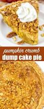 Pumpkin And Cake Mix Dessert by Pumpkin Crumb Pie Easy Thanksgiving Pie Recipe With Crunch Topping
