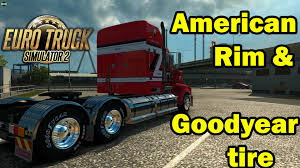 ETS 2 - American Rim & Goodyear Tire - YouTube Goodyear Commercial Tire Systems G572 1ad Truck In 38565r225 Beau 385 65r22 5 Ultra Grip Wrt Light Tires Canada Launches New Tech At 2018 Customer Conference Wrangler Ats Tirebuyer 2755520 Sra Tires Chevy Forum Gmc New Armor Max Pro Truck Tire Medium Duty Work Regional Rhd Ii Tyres Cooper Rm300hh11r245 Onoff Drive Wallpaper Nebraskaland Ksasland Coradoland Akron With The Faest In World And