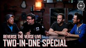 100 Two In One Star Citizen Reverse The Verse LIVE In Special YouTube