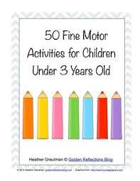 50 Fine Motor Activities For Children Under 3 Years Old