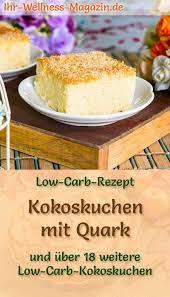 low carb kokoskuchen mit quark einfaches rezept ohne
