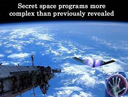 Secret Space Programs More Complex Than Previously Revealed Exopoliticsorg