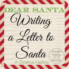 Writing A Letter To Santa Is A Beloved Christmas Tradition If You