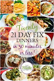 21 Day Fix Quick Easy Dinners