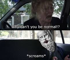 Why Cant You Be Normal Screams