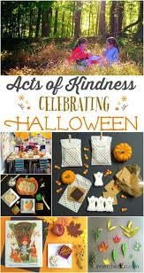 Do Mormons Celebrate Halloween by Acts Of Kindness Halloween Edition Halloween Themes Holidays