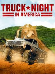 100 Girls On Trucks Truck Night In America Cast And Characters TV Guide