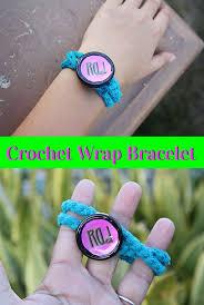 Easy Crochet Wrap Bracelet For Tweens Tween Craft Ideas Pinterest